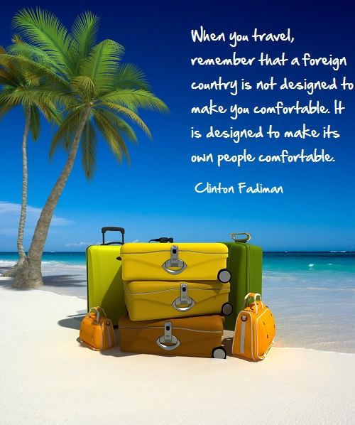 Inspirational travel quote - Foreign country