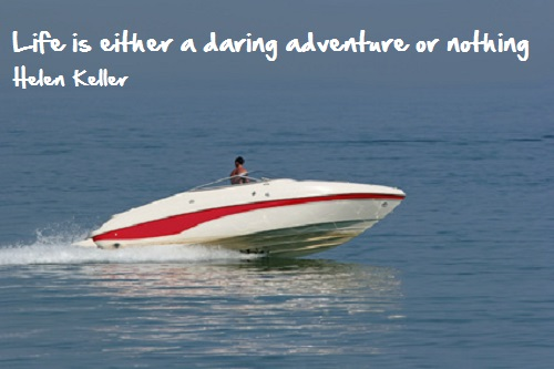 Inspirational Travel quotes. speedboat