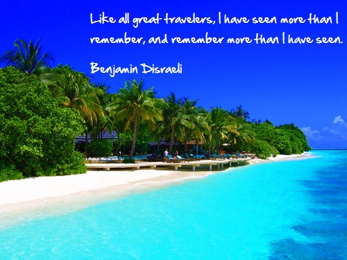Inspirational travel quote - Remember